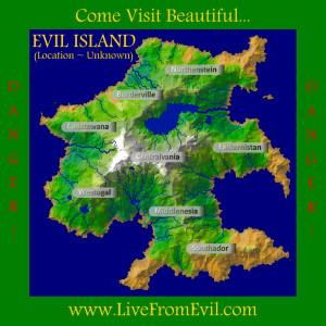 Evil Island Map - Come Visit